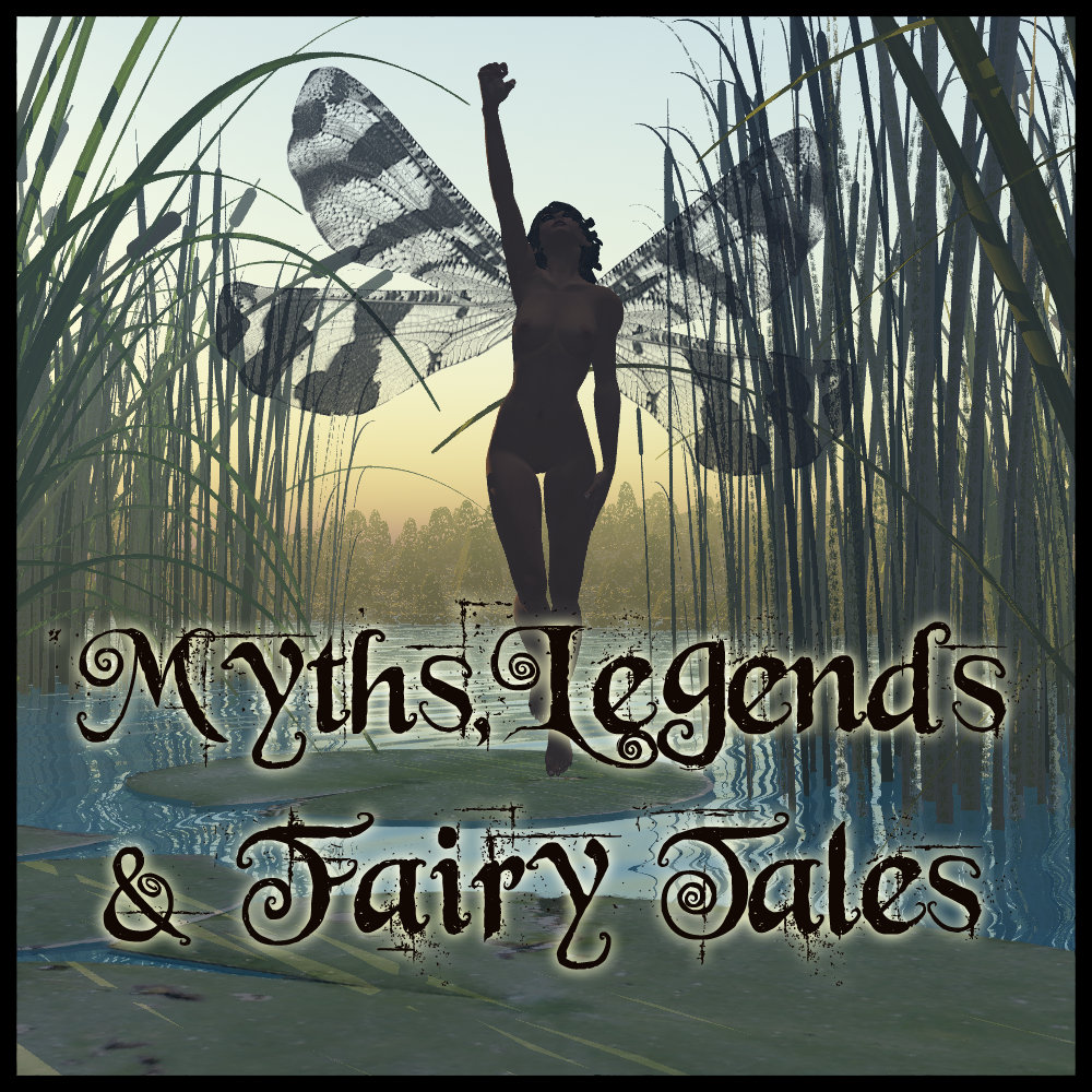 Myths,Legends & Fairy Tales