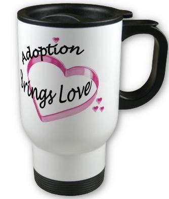 Adoption Mugs, Travel Cups, Water Bottles, Steins