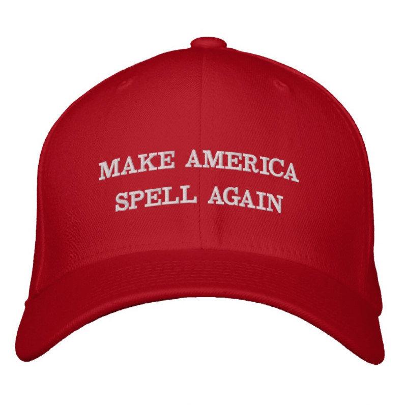 MAKE AMERICA SPELL AGAIN