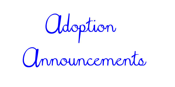 Adoption Announcements