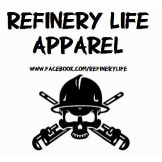 Refinery Life