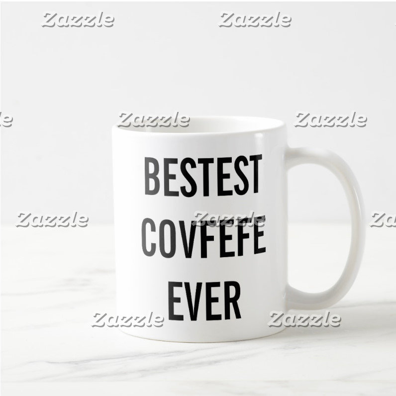 BESTEST COVFEFE EVER