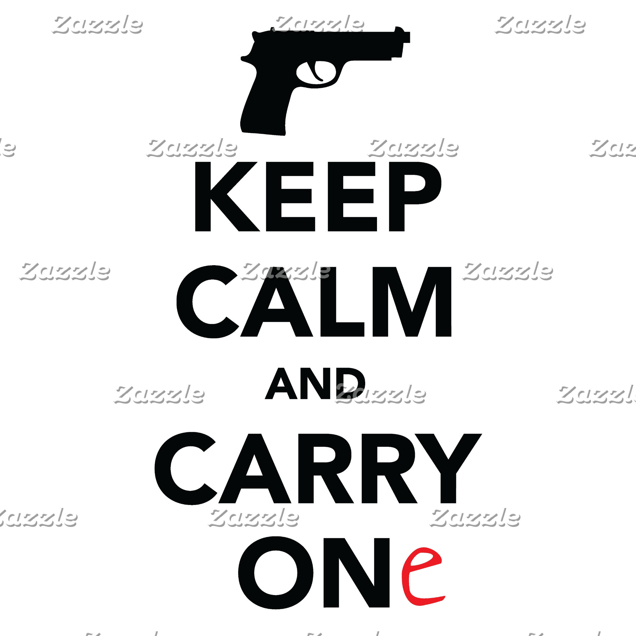 Keep Calm and Carry One (Gun)