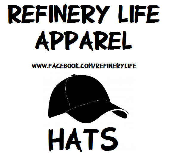Refinery Life Hats