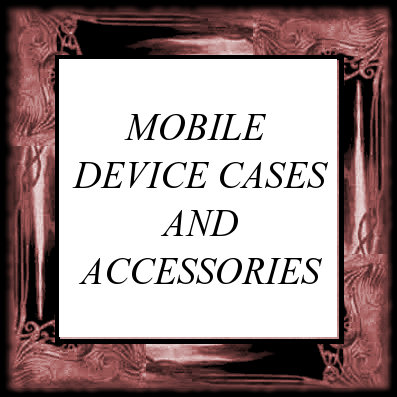MOBILE DEVICE CASES AND ACCESSORIES