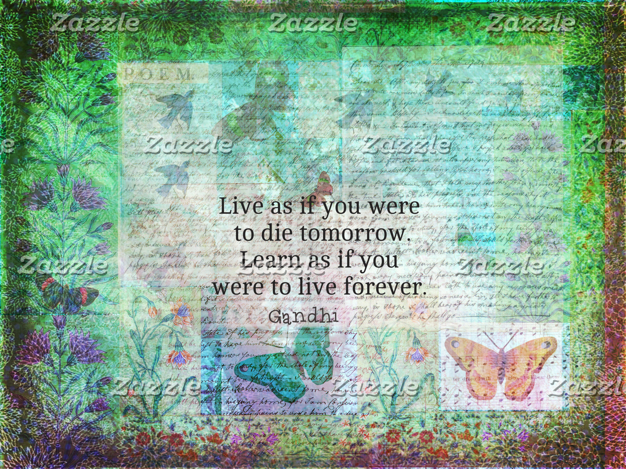 """""""Live as if you were to die tomorrow. Learn as if"""
