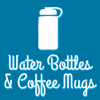 Water Bottles & Coffee Mugs