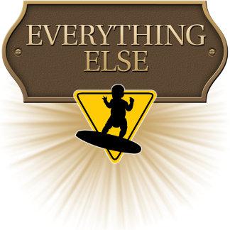 EVERYTHING ELSE