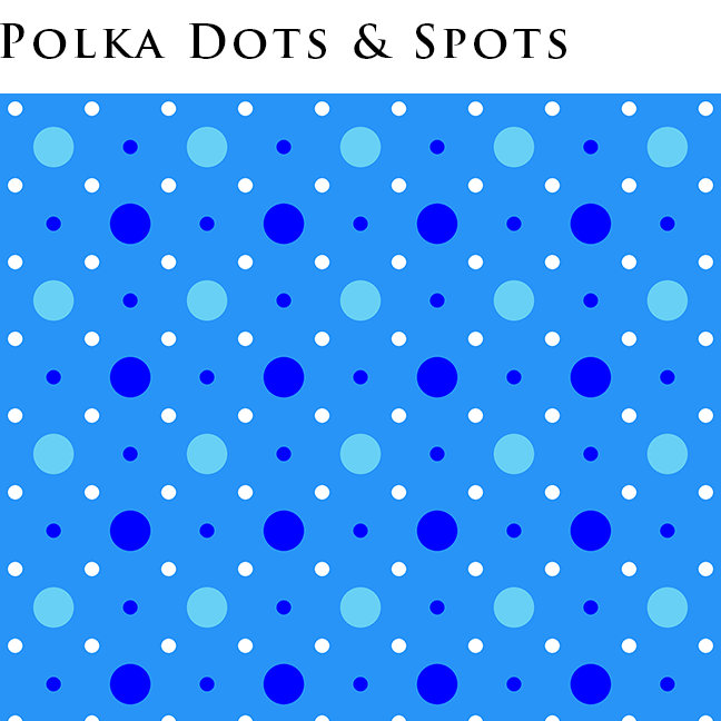 Polka Dots and Spots