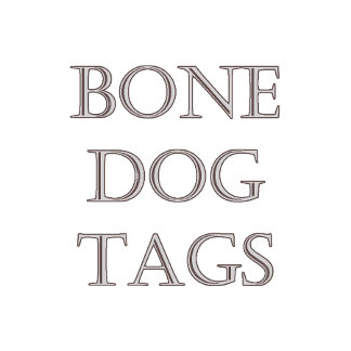 Bone Dog Tags