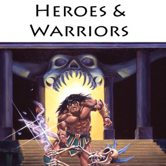 Heroes & Warriors