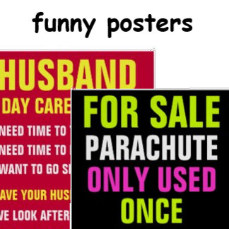 Funny Signs & Posters