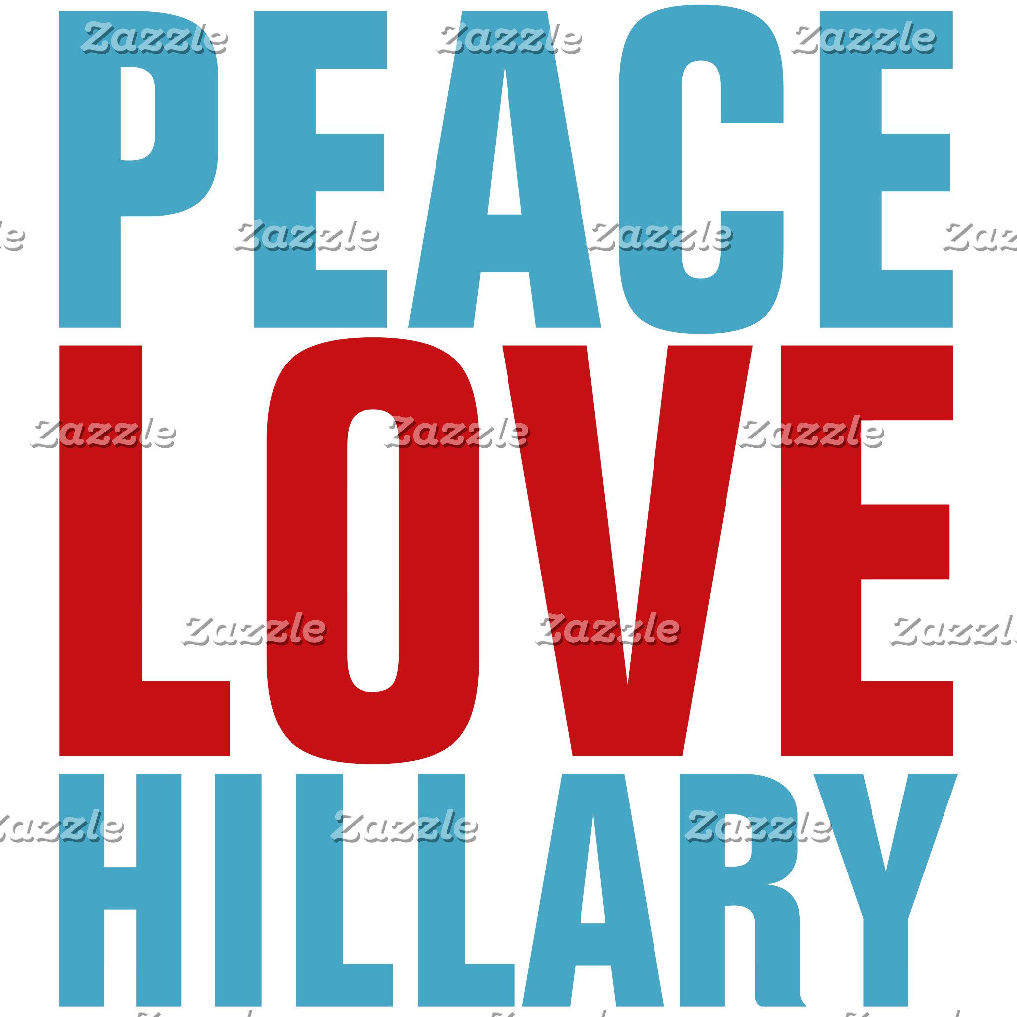 Peace Love Hillary