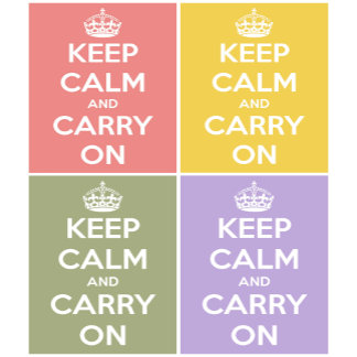 Keep Calm and Carry On Collage