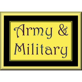ARMY & MILITARY