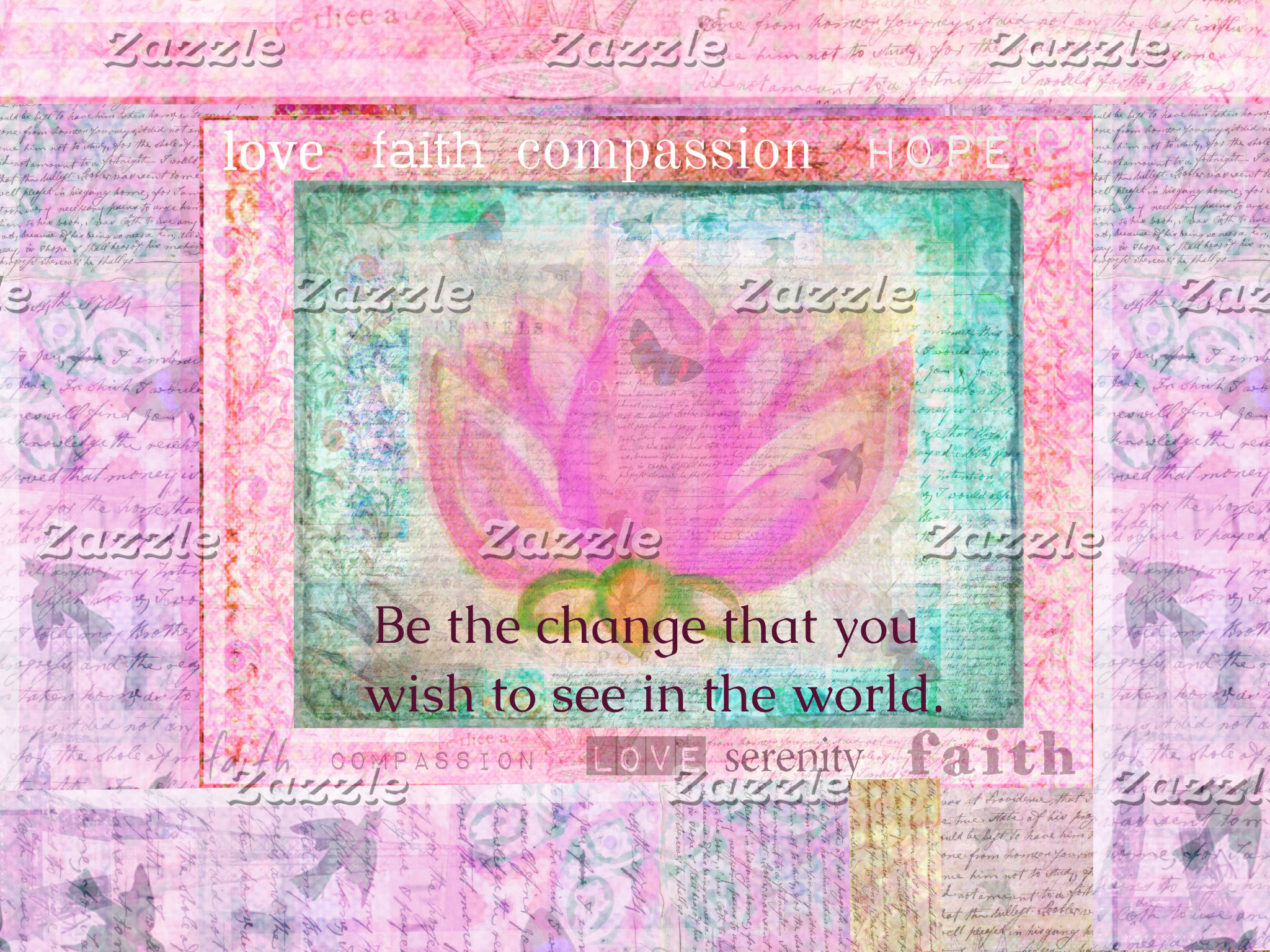 Be the change that you wish to see - pink lotus