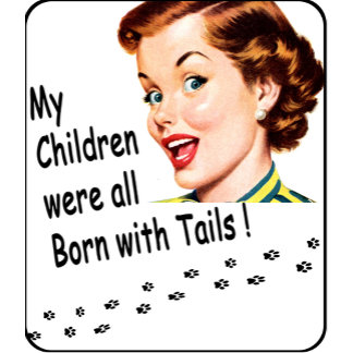 My Kids have Tails