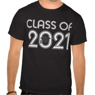 Class Of 2021 T Shirts