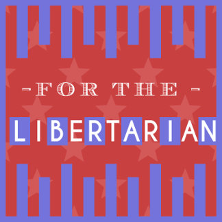 for Libertarians