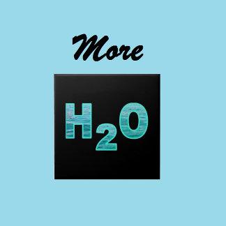 More H2O