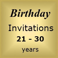 Invites Birthday : Age 21-30