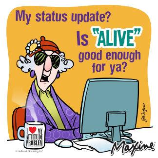 Maxine Status Update