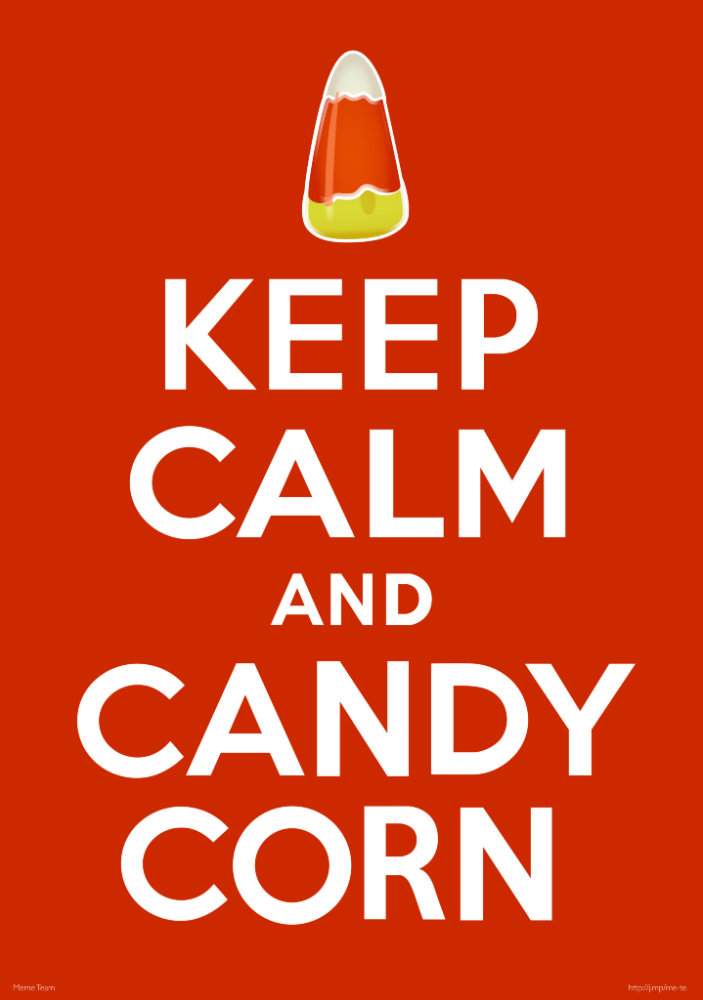 Keep Calm and Candy Corn