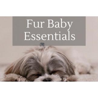 Fur Baby Essentials