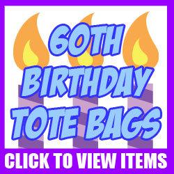 60th Birthday Totes