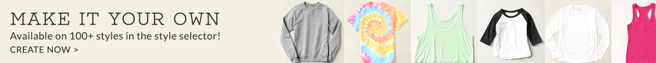 Make It Your Own - Available on 100+ styles in the style selector! Create Kids Clothing Now.