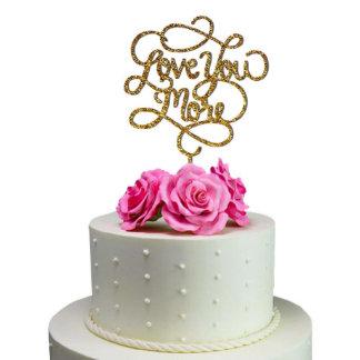 Wedding Cake Topper Love You More