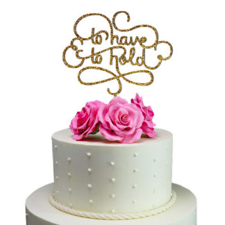 Wedding Cake Topper To Have To Hold