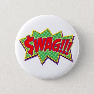 """SWAG!!!"" 2.0 (MONEY GREEN) 6 CM ROUND BADGE"
