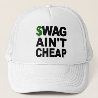 SWAG Ain't Cheap Trucker Hat
