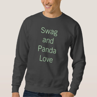 Swag And Panda Love Pull Over Sweatshirts