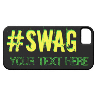 SWAG with customizable text iPhone 5 Case