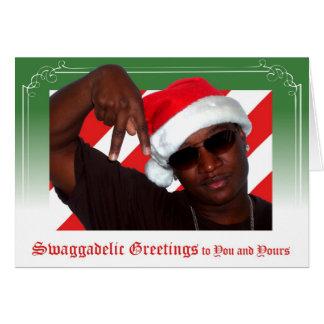 Swaggadelic Greetings Greeting Card