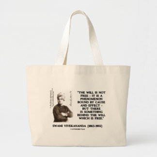 Swami Vivekananda Will Is Not Free Cause Effect Bag