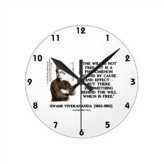 Swami Vivekananda Will Is Not Free Cause Effect Round Clocks