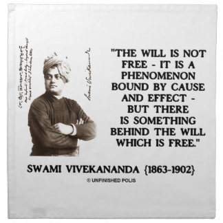 Swami Vivekananda Will Is Not Free Cause Effect Printed Napkin