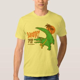 Swamp! T Shirts