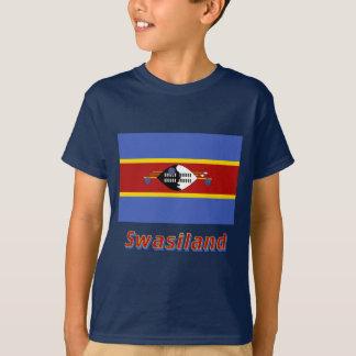 Swasiland Flagge mit Namen Tshirt