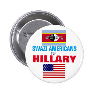 Swazi  Americans for Hillary 2016 6 Cm Round Badge
