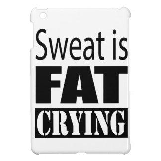 Sweat is fat crying iPad mini covers