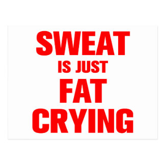 sweat-is-just-fat-crying-ak-red.png postcard