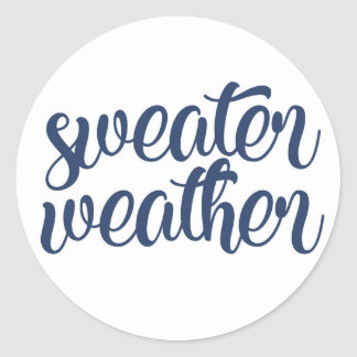 Sweater Weather Classic Round Sticker