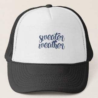 Sweater Weather Trucker Hat