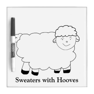 Sweaters With Hooves Dry Erase Board