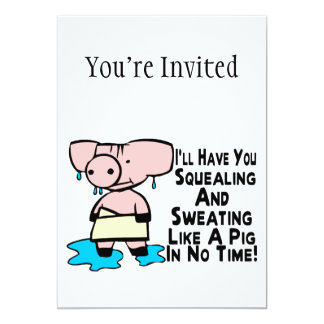 Sweating Like A Pig Card