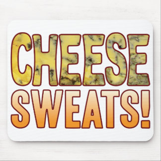 Sweats Blue Cheese Mouse Pad